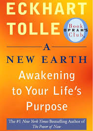 A New Earth, Awakening to Your Life's Purpose