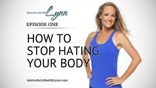 How to Stop Hating Your Body