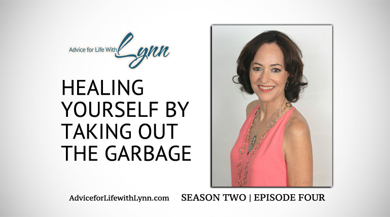 Healing Yourself by Taking out the Garbage