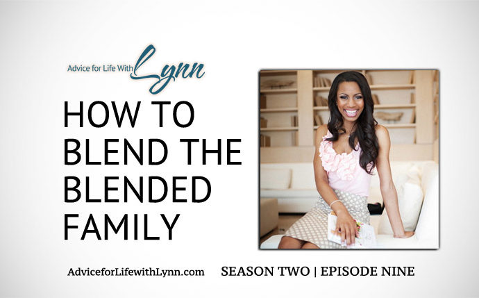 How to Blend the Blended Family