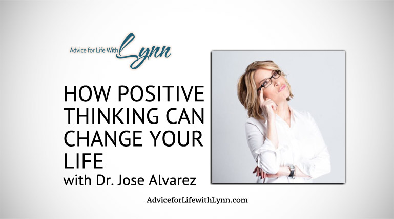 How Positive Thinking Can Change Your Life