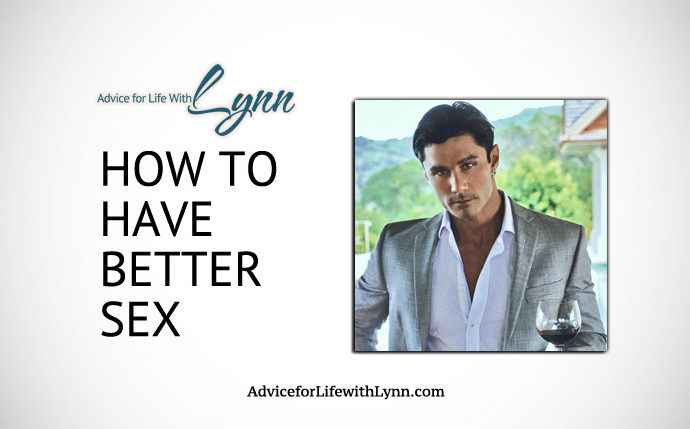 How to Have Better Sex