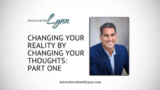 Changing Your Reality By Changing Your Thoughts